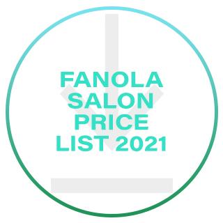 Fanola Salon Price List 2021