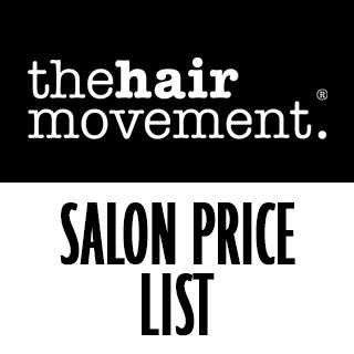 The Hair Movement Salon Price List