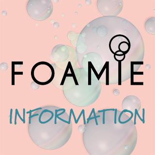 Foamie Information