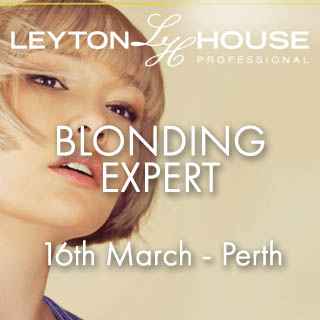 Leyton House Blonding Expert - 16th March - Perth