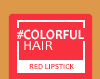 New Loreal Colourful Hair Direct Colour - Red 90ml