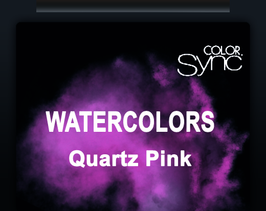 NEW COLOR SYNC WATERCOLORS QUARTZ PINK