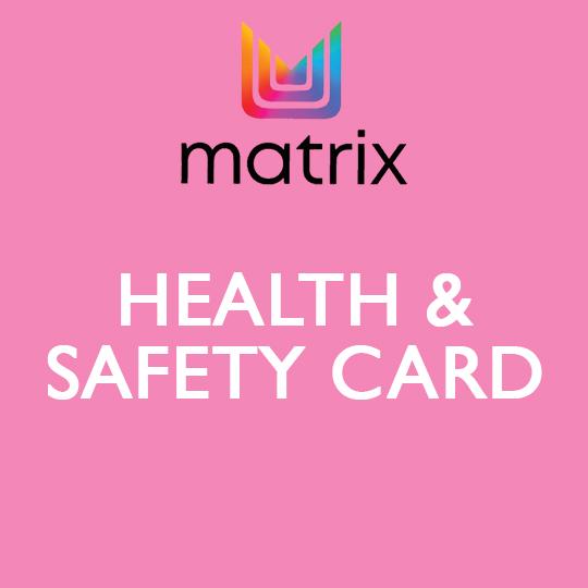 Matrix Health & Safety Card
