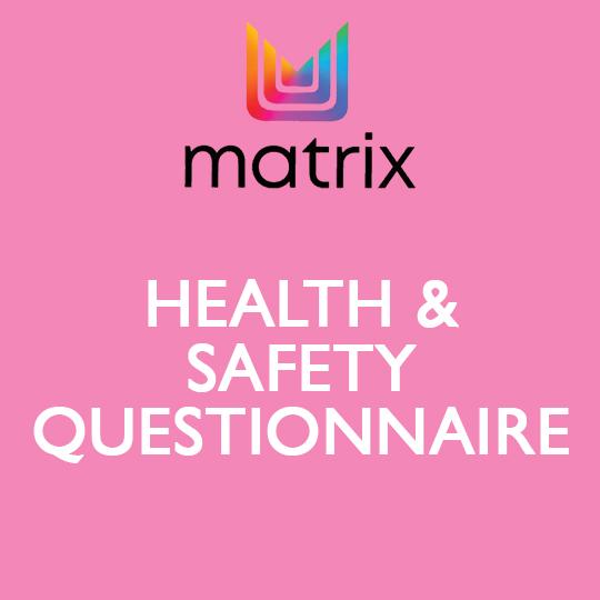 Matrix Health & Safety Questionnaire