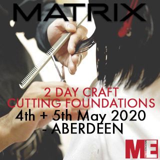 Matrix 2 Day Cutting Foundations - 4th & 5th May - Aberdeen