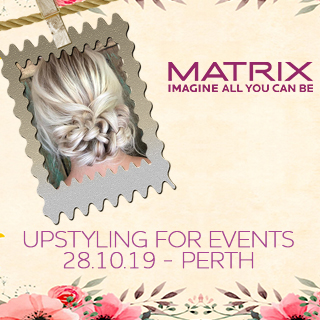 Matrix Upstyling for Events - with Nicole O'Gorman - 28th October - Perth - 10am-5pm