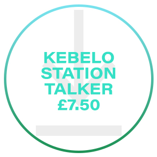 KEBELO STATION TALKER £7.50
