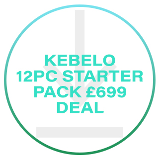 KEBELO 12 PIECE STARTER PACK £699 DEAL