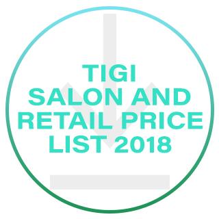 TIGI SALON & RRP PRICE LIST 2018