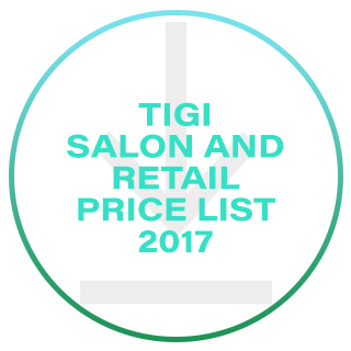 TIGI SALON & RRP PRICE LIST 2017