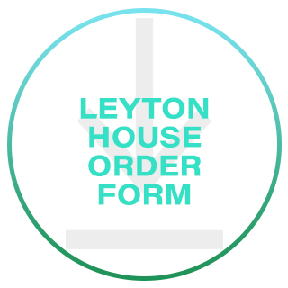 Leyton House Order Form