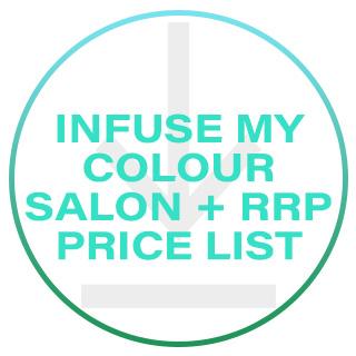 Infuse My. Colour Price List - Salon & Retail