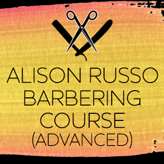 Advanced Barbering with Alison Russo - 9th September - Perth - 10am-5pm