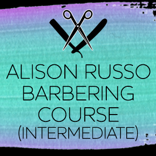 NEW INTERMEDIATE BARBERING WITH ALISON RUSSO - PERTH - 30TH APRIL - 09.45-5PM
