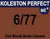 New Koleston Perfect Me+ 6/77 Dark Intense Brunette Blonde 60ml